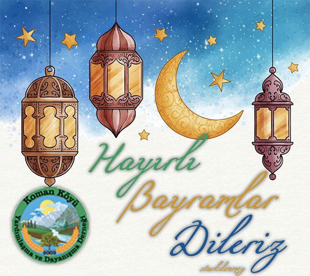 Koman Köyü, Hayırlı Bayramlar Dileriz
